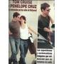 Hola España Tom Cruise Penelope Cruz Por Hollywood