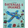 Baterías E Imanes / Borton & Cave