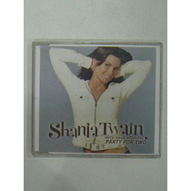 Cd Shania Twain Mark Mcgrath Party For Two Maxi En La Plata