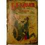 Salgari - La Mujer Del Pirata- Editorial Calleja 1890 Aprox