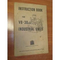 Manual Instrucciones Motor V8 Ford 30hp Industrial