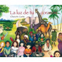 La Luz De Tu Corazon - Curtis - Cuento De Luz