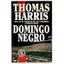 Domingo Negro - Thomas Harris