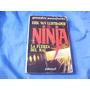 El Ninja La Fuerza Del Mal / Eric Van Lustrader-bien Vs Mal