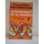 Almanaque De Lo Insolito, Por Irving Wallace Y Davis Wallec.