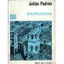 Madrugada De Julian Padron