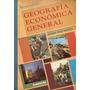 Geografia Economica General - Negro - Kapelusz