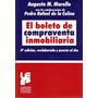 El Boleto De Compreventa Inmobiliaria. 4ª Ed. ( Morello)