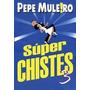 Libros Humor Chistes Menem Anikilados Muleiro Combo Gaturro