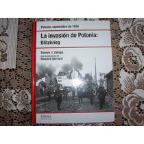 Excelente Libro La Invacion De Polonia Blitkrieg