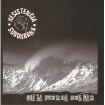 Resistencia Suburbana Con La Fuerza Del Mar Cd Nuevo Cerrado