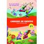 Libro Carrusel De Cuentos Clasicos Maravillosos 2en1 Devoto
