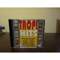 Tropi Hits - Sombras, Volcan, Montana, Rodrigo