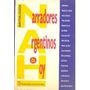 Narradores Argentinos De Hoy (antologia). Ed. Vinciguerra