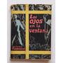 Los Ojos En La Ventana, Guillermo Thorndike.