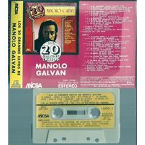 Manolo Galvan 20 Grandes Exitos Cassette Nuevo 1981