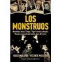 Los Monstruos - H. Y V. Muleiro - Editorial Planeta