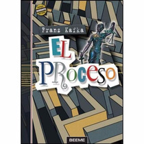 El Proceso Franz Kafka Beeme