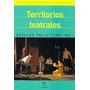 Territorios Teatrales. Pelletieri, Osvaldo