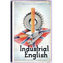 Industrial English William A. Kennedy