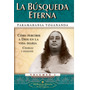 La Busqueda Eterna - Paramahansa Yogananda - Self