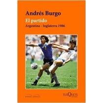 El Partido - Argentina - Inglaterra 1986 - Andres Burgo