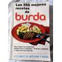 Las 250 Mejores Recetas De Burda - 1977