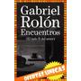 Encuentros - Gabriel Rolon $240 Almagro Nuevo Libro