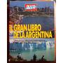 El Gran Libro De La Argentina (revista Gente, 1992)