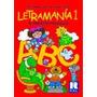 Letramania 1 - 2 - 3 - 4 - 5 Combo Por Los 5 Libros