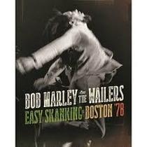 Bob Marley & The Wailers - Easy Skanking Boston 78 Cd + Dvd
