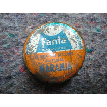 Antigua Tapita Chapita Botella Gaseosa Fanta Naranja C/corch