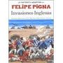 Invasiones Inglesas - Felipe Pigna - Historieta - Planeta