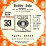 Bobby Solo Aquel Error / Encontraras Lo Que Buscas Simple