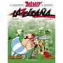 La Cizaña - Asterix 15 - Goscinny/ Uderzo - Planeta