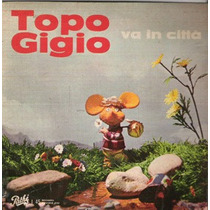 Vinilo Simple Va In Cittá Topo Gigio Italia