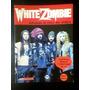 White Zombie- Bailando Al Ritmo Del Diablo- David Muñoz.