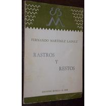 Martinez Lainez Rastros Restos Firmado Dedicado 1984 Poesias