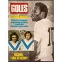 Goles 1300- Pele / Benito - Troncoso - Velez / Garcia Veiga