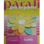 Revista Parati Guia De Puntos Crochet Especial Flores