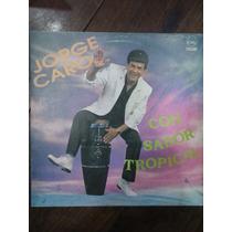 Jorge Caro Lp Vinilo Cumbia(con Sabor Tropica)dialogomusical