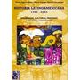 Historia Latinoamericana (1700-2005) - Ed. Maipue