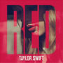 Taylor Swift / Red (deluxe Edition)