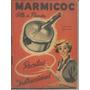 Librito / Marmicoc / Olla A Presion / Recetas Instrucciones