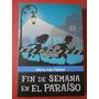 Fin De Semana En El Paraíso -maría Inés Falconi Sudamericana