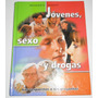 Libro Jovenes, Sexo Y Drogas. Readers Digest Enciclopedia