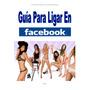 Digital - Guia Para Ligar Facebook - Novedad