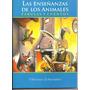 Las Enseñanzas De Los Animales, Fabulas, Ed. Libertador.