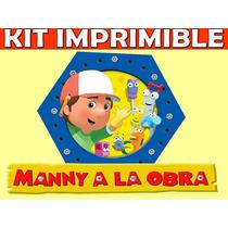 Kit Imprimible Manny A La Obra Cumples Tarjetas Invitaciones