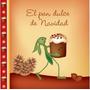 El Pan Dulce De Navidad - Sophie Le Comte - Maizal